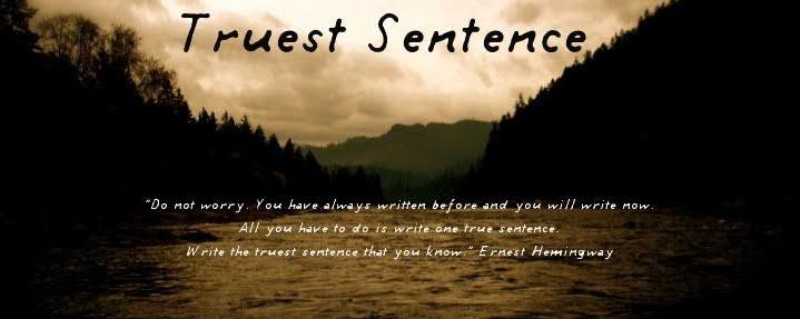 Truest Sentence