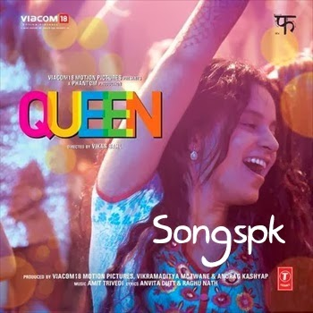 Queen (2014) Mp3 Songs