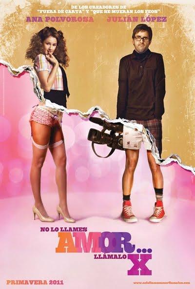 Ver No lo llames amor... llámalo X (2011) Online
