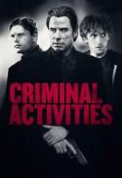 Criminal Activities 2015 Online Gratis Subtitrat