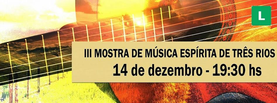 Mostra de Música Espírita Três Rios