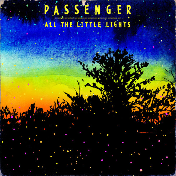 Passenger - All the Little Lights (Deluxe Edition)