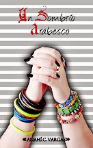 Un sombrio arabesco, edición independiente México
