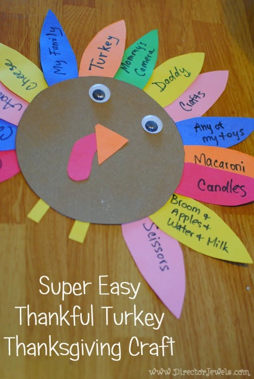 Easy Thanksgiving Craft Ideas For Kids Part - 30: Http://www.directorjewels.com/2014/11/super-. Super Easy Thankful Turkey Thanksgiving  Craft