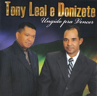 Tony Leal e Donizete - Ungido pra Vencer 2011
