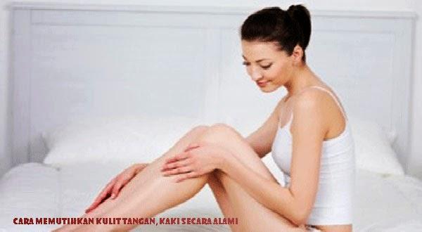 Cara Alami Memutihkan Kulit Tangan Dan Kaki Tangan dan kaki merupakan dua bagian pada tubuh