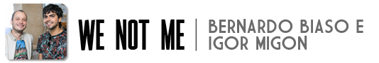 WE NOT ME | Lifestyle masculino