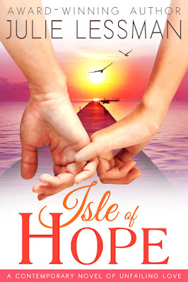 Featured Fiction: Isle of Hope by Julie Lessman