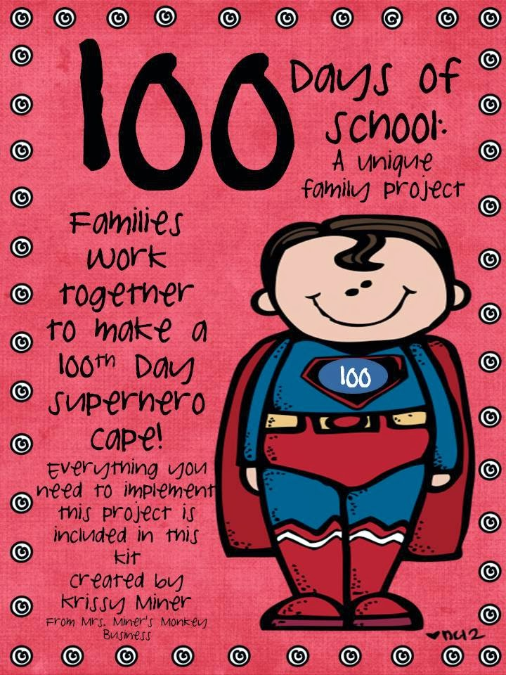 http://www.teacherspayteachers.com/Product/100th-Day-of-School-Superhero-Cape-Kit-for-a-Family-Project-523327