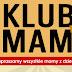 Klub Mam - spotkanie drugie