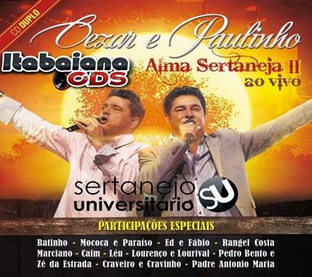Cezar e Paulinho - Alma Sertaneja