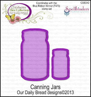 Our Daily Bread Designs, Canning Jars dies