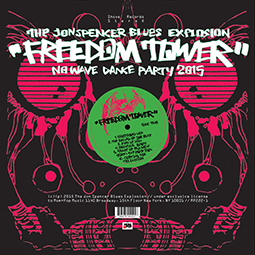 THE JON SPENCER BLUES EXPLOSION - Freedom Tower (No Wave Dance Party 2015)