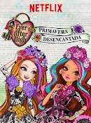 Ever After High: Primavera desencantada (2015) ()