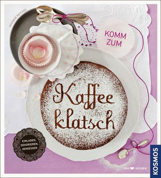penne im topf: bookshelf: kosmos – kaffeeklatsch - rezept: zimt, Einladungen