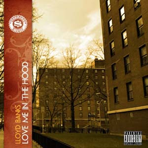 Lloyd Banks - Love Me In The Hood Lyrics | Letras | Lirik | Tekst | Text | Testo | Paroles - Source: mp3junkyard.blogspot.com