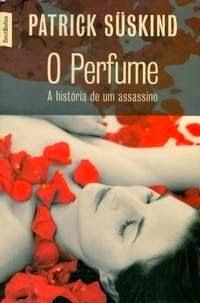 Joana leu: O perfume, de Patrick Süskind