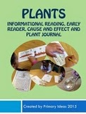 https://www.teacherspayteachers.com/Product/Plants-Informational-Reading-Early-Reader-and-Plant-Journal-1830157