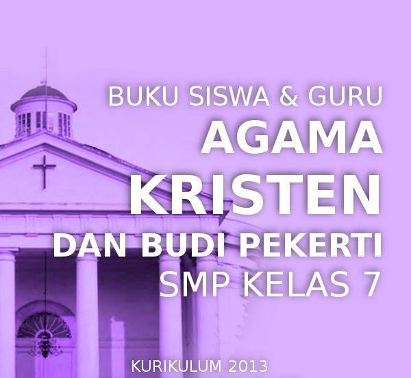 Rpp Pendidikan Agama Kristen Kurikulum 2013 Smp Kelas Vii Viii Ix Kurikulum 2013 Revisi 2017