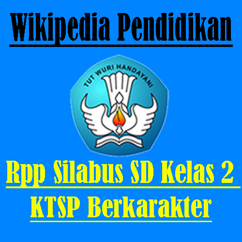 Download RPP Silabus SD KTSP Kelas 2 Semester 1 dan 2