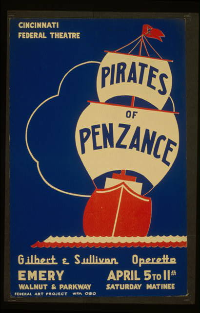 federal theater, theater, movies, vintage, vintage posters, retro prints, classic posters, free download, graphic design, The Pirate of Penzance Play - Cincinnati Federal Theatre - Vintage Theater Poster