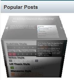 Gadget / Widget Messages populaires pour Blogger avec l'animation Cube 3D : Nouvelle façon de présenter vos Messages les plus consultés avec une animation Cube 3D.