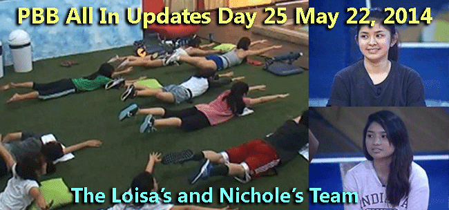 PBB All In Updates Day 25 May 22, 2014 Loisa's and Nichole's team