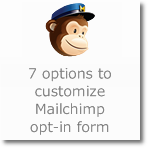 7 ways to customize Mailchimp opt-in/subscription form