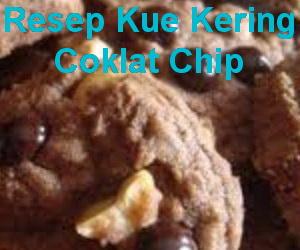 Resep Kue Kering Coklat Chip Renyah