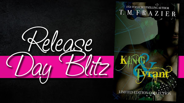Release Day Blitz: King & Tyrant by T.M. Frazier