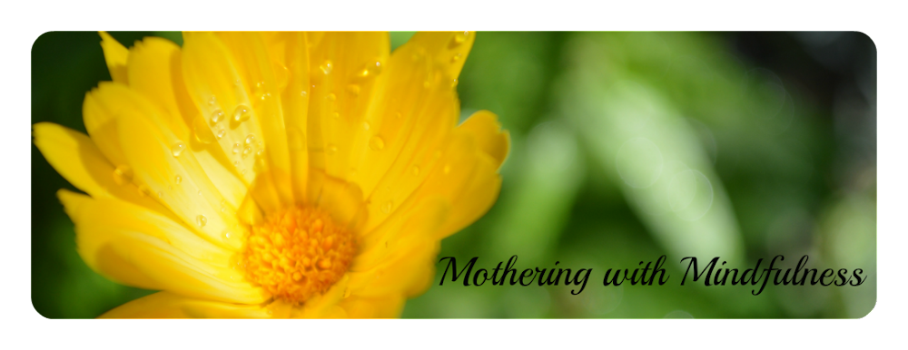 Mothering with Mindfulness