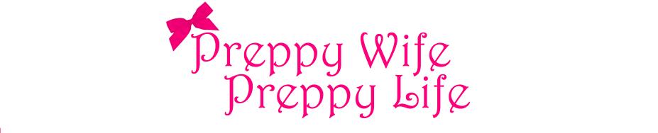 Preppy Wife Preppy Life