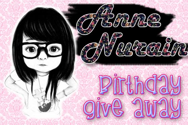 Anne Nurain's Birthday Giveaway