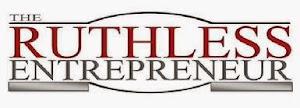 The Ruthless Entrepreneur