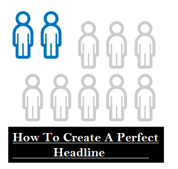 How to write a perfect headline