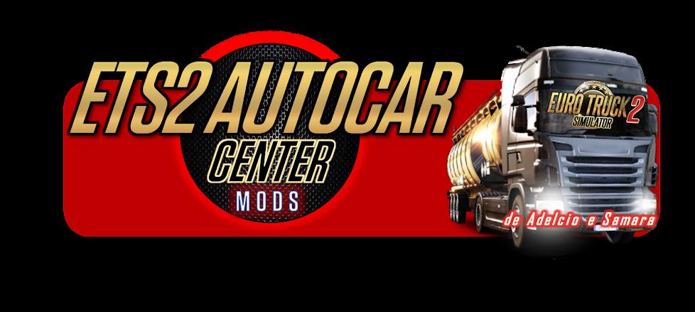 Ets2 AutoCar Center Mods