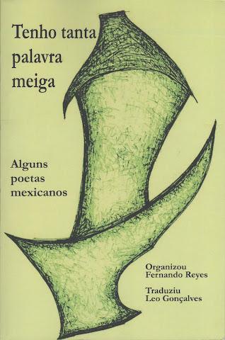 Tenho tanta palabra meiga, alguns poetas mexicanos