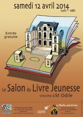Salon du livre jeunesse de Sainte-Odile, Lambersart - samedi 12 avril 2014 (+ d'infos)