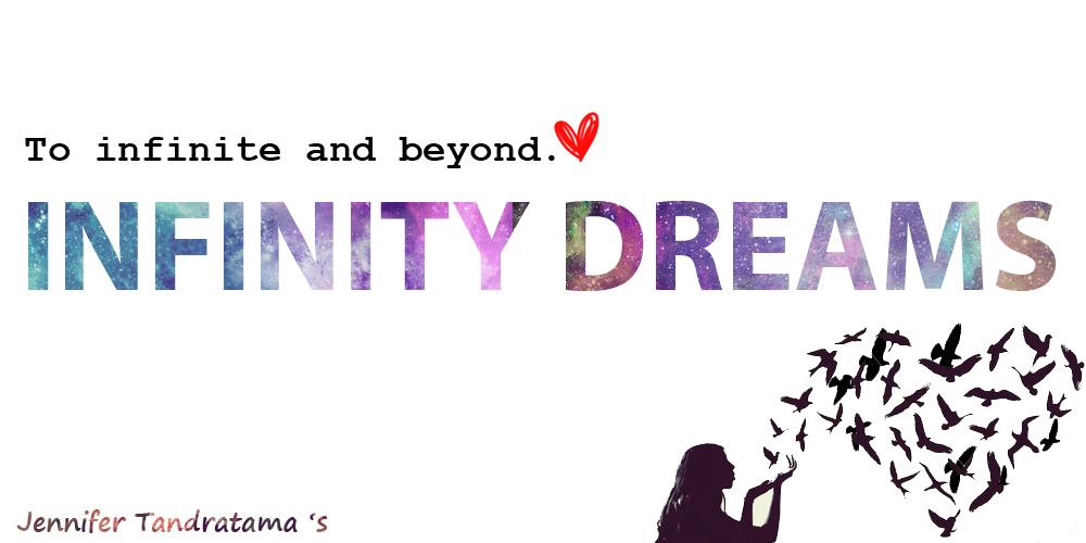 Infinity Dreams ∞