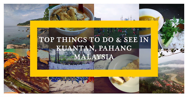 Malaysia: Top Things to Do and See in Kuantan
