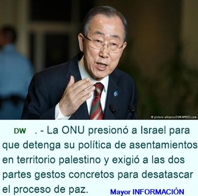 Ban Ki-moon critica duramente política israelí de asentamientos