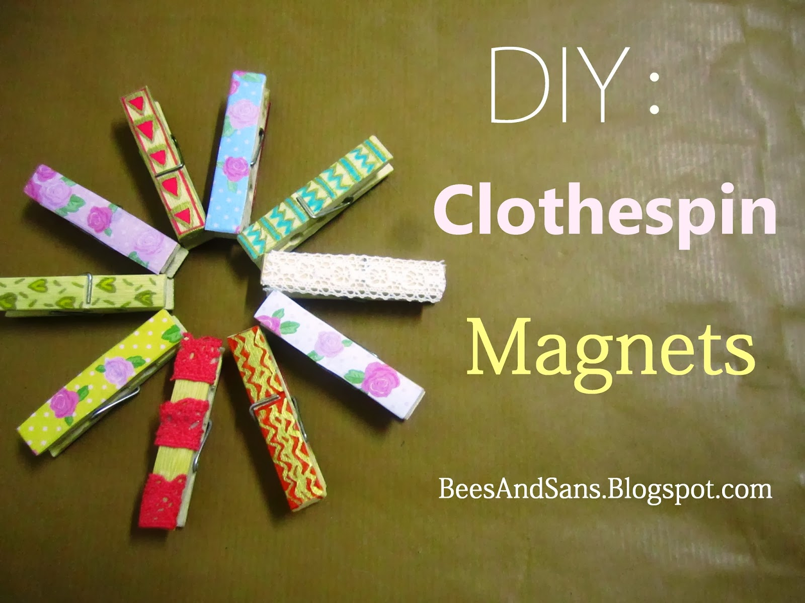 Bee 39 s and san 39 s diy clothespin magnets for Small magnets for crafts