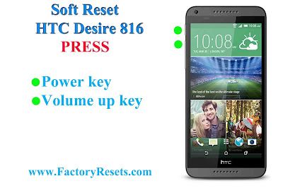 Soft Reset HTC Desire 816