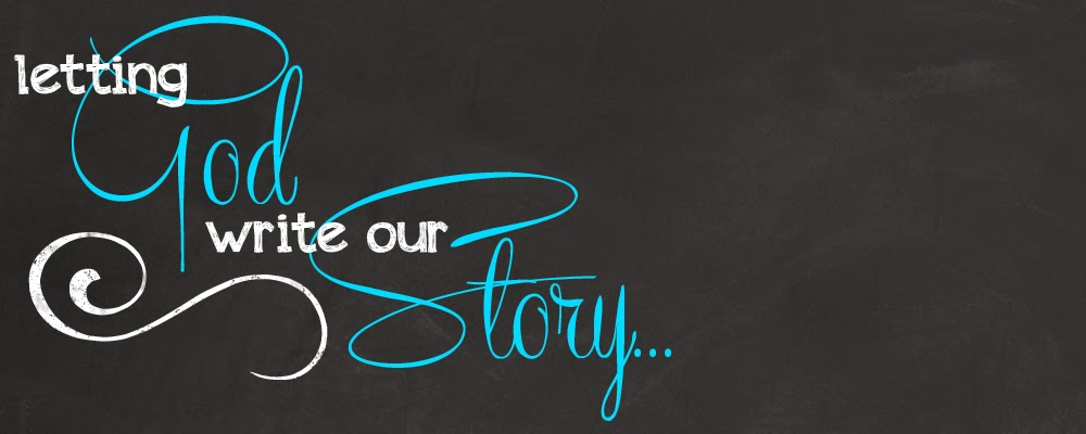 Letting God Write Our Story