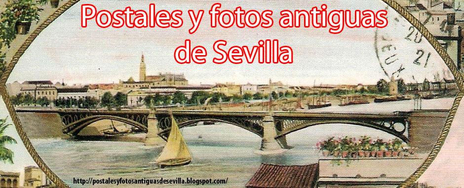 Fotos y postales antiguas de Sevilla