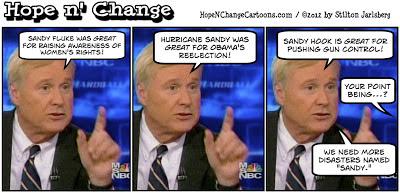 obama, obama jokes, hope and change, stilton jarlsberg, conservative, sandy hook, sandra fluke, hurricane sandy, chris matthews, MSNBC, gun control, taxes, fiscal cliff
