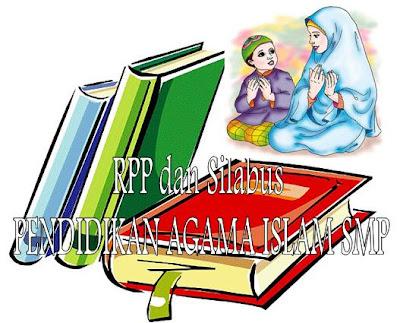 RPP dan Silabus PAI Berkarakter SMP Kelas 7, 8, dan 9 Terbaru