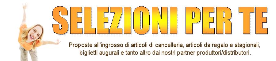 SELEZIONI per Te   Ingrosso Lanza adg