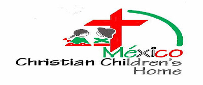 MEXICO CHRISTIAN CHILDREN'S HOME
