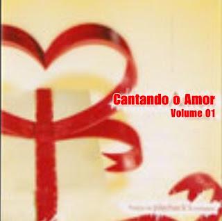 Cantando o Amor - Volume 01 (Voz e Playback)